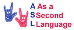 ASL As a Second Language